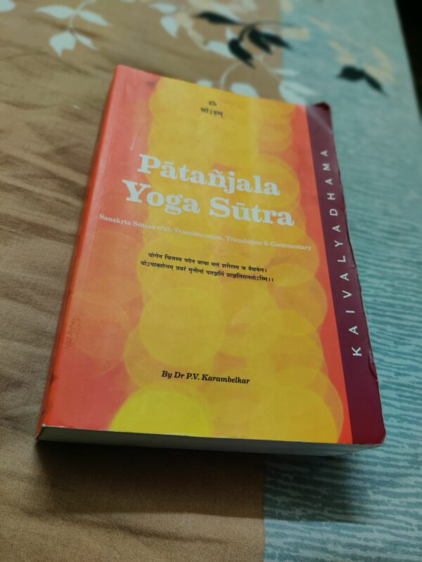 Kaivalyadhama's Commentary over Patanjala Yoga Sutra